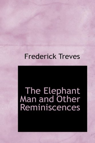 9781110446438: The Elephant Man and Other Reminiscences