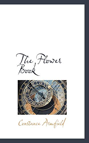 9781110454709: The Flower Book