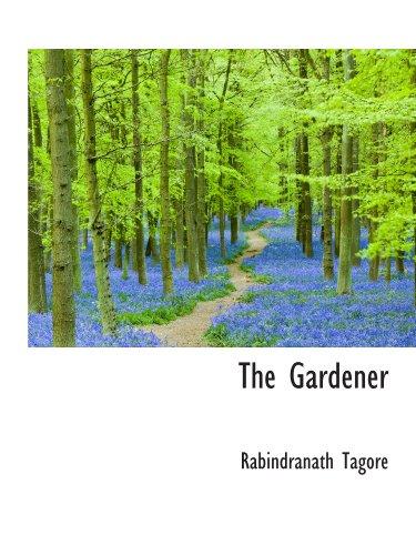 9781110459421: The Gardener