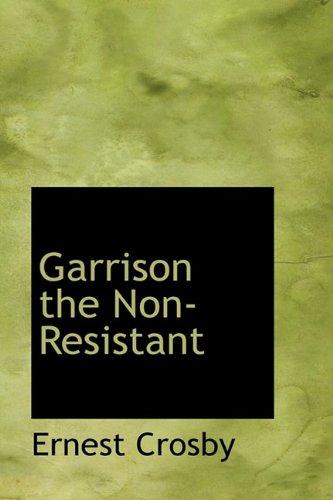 9781110459735: Garrison the Non-Resistant