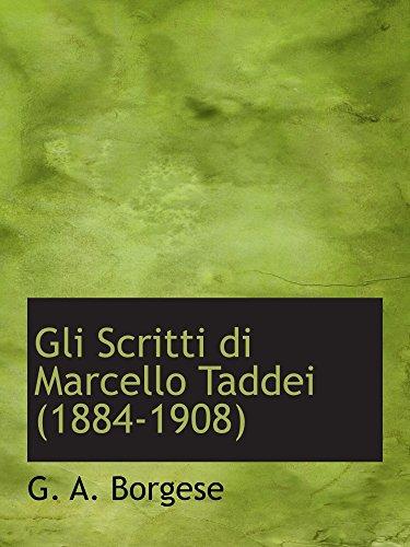 9781110462407: Gli Scritti di Marcello Taddei (1884-1908)