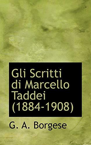 9781110462438: Gli Scritti Di Marcello Taddei (1884-1908)