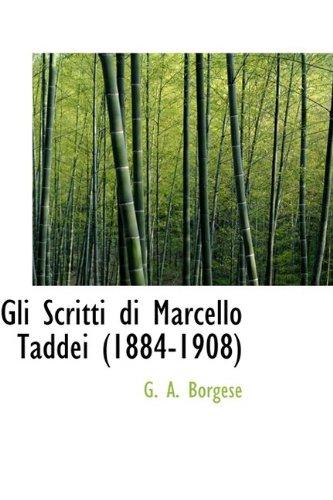 9781110462469: Gli Scritti Di Marcello Taddei (1884-1908)