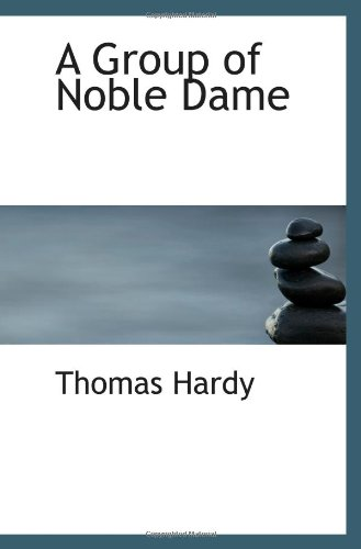9781110465644: A Group of Noble Dame