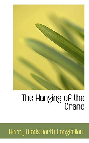 9781110467020: The Hanging of the Crane