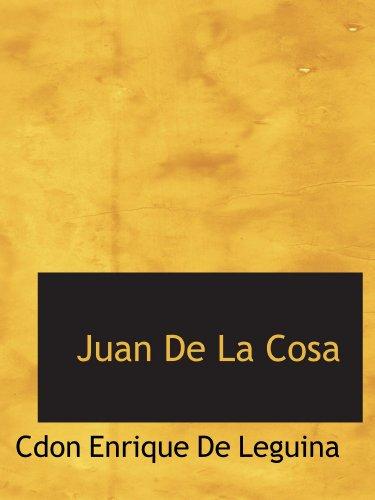 9781110470419: Juan De La Cosa (Spanish Edition)