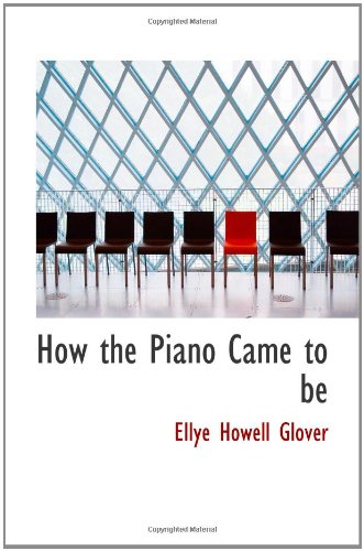 9781110475698: How the Piano Came to be