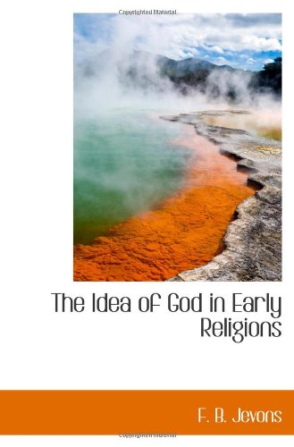 9781110478064: The Idea of God in Early Religions