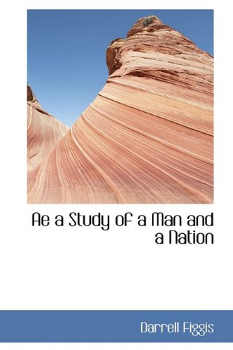 9781110485574: Ae a Study of a Man and a Nation