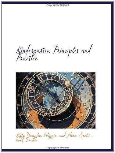 9781110490462: Kindergarten Principles and Practice