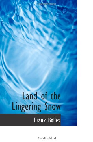 9781110492268: Land of the Lingering Snow