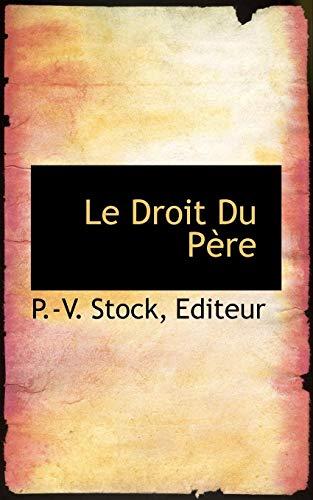 9781110495238: Le Droit Du Pere