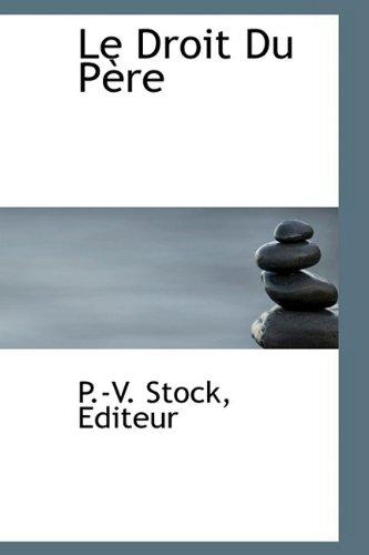 9781110495269: Le Droit Du Pere