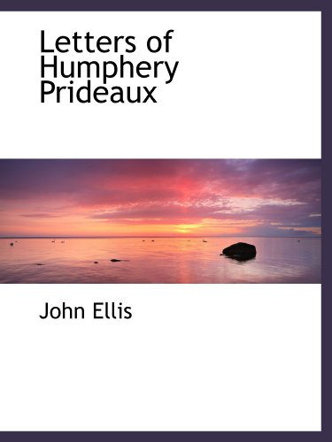 9781110497508: Letters of Humphery Prideaux