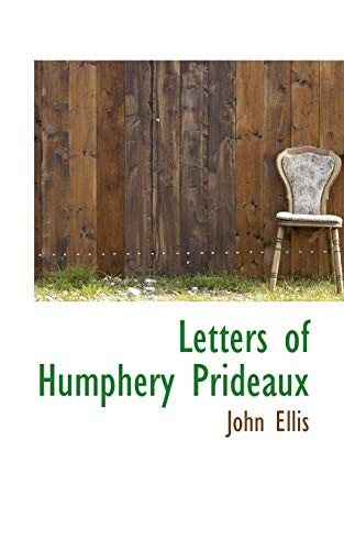 9781110497539: Letters of Humphery Prideaux