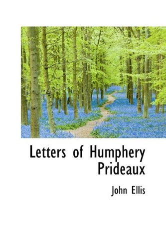 9781110497560: Letters of Humphery Prideaux
