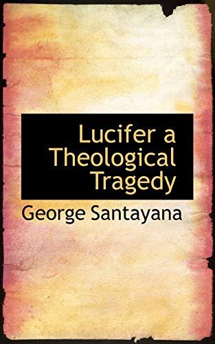 9781110504183: Lucifer a Theological Tragedy