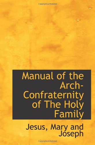 9781110506767: Manual of the Arch-Confraternity of The Holy Family