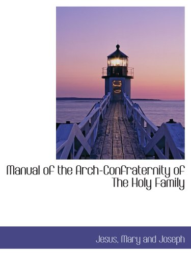 9781110506798: Manual of the Arch-Confraternity of The Holy Family