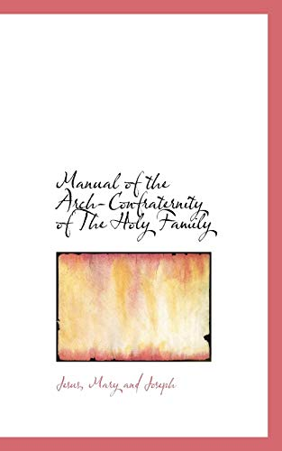 9781110506828: Manual of the Arch-Confraternity of The Holy Family