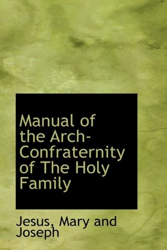 9781110506859: Manual of the Arch-Confraternity of The Holy Family