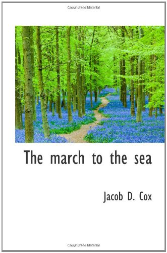 9781110507122: The march to the sea