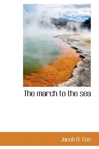 9781110507191: The march to the sea