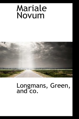 Mariale Novum: and co. Longmans