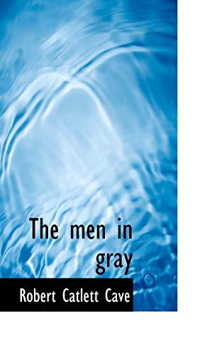 9781110511884: The men in gray