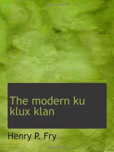 9781110514687: The modern ku klux klan