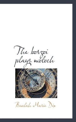 9781110515325: Borzoi Plays Moloch