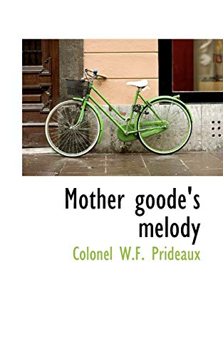 Mother Goode's Melody: Colonel W F