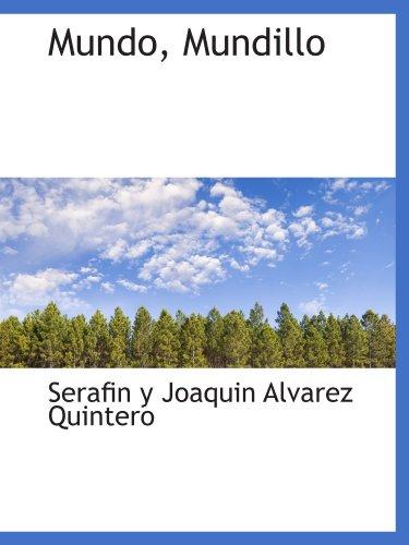 9781110517763: Mundo, Mundillo (Spanish Edition)