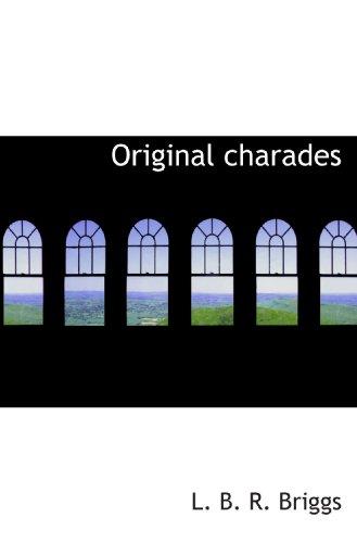 9781110522163: Original charades