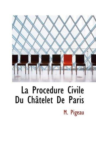 9781110527496: La Procedure Civile Du Chatelet De Paris