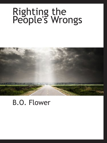 9781110530021: Righting the People's Wrongs