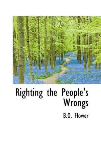 9781110530052: Righting the People's Wrongs