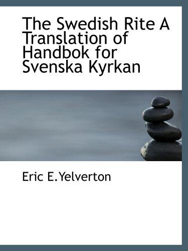 9781110536146: The Swedish Rite A Translation of Handbok for Svenska Kyrkan