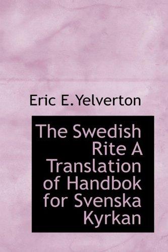 9781110536177: The Swedish Rite A Translation of Handbok for Svenska Kyrkan