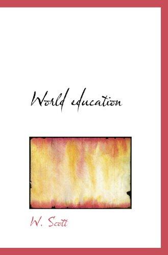 World education (1110543980) by W. Scott