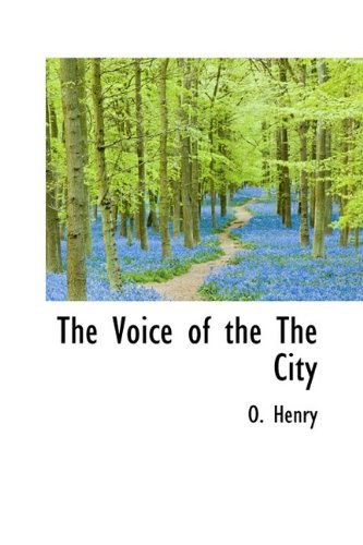 9781110547401: The Voice of the The City