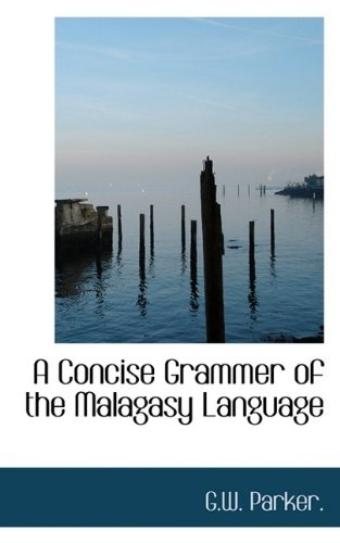 9781110547807: A Concise Grammer of the Malagasy Language