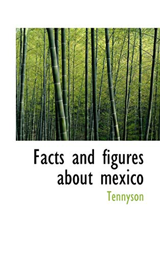 9781110549887: Facts and figures about mexico