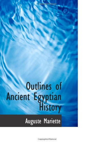 9781110558452: Outlines of Ancient Egyptian History