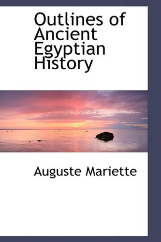 9781110558513: Outlines of Ancient Egyptian History