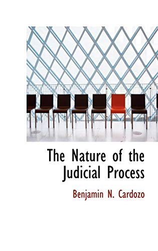 9781110564040: The Nature of the Judicial Process