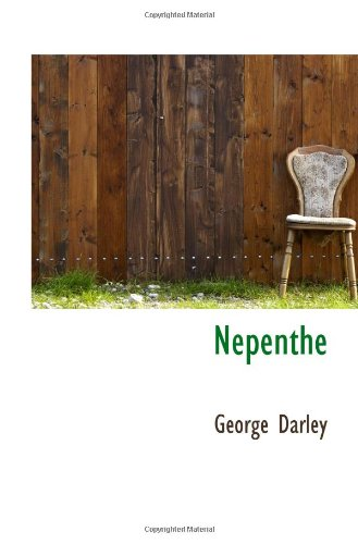 Nepenthe: George Darley