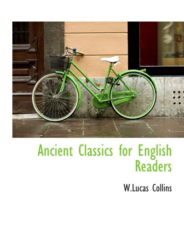 9781110573295: Ancient Classics for English Readers