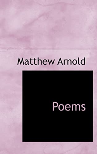 Poems (Bibliolife Reproduction) (1110574207) by Matthew Arnold