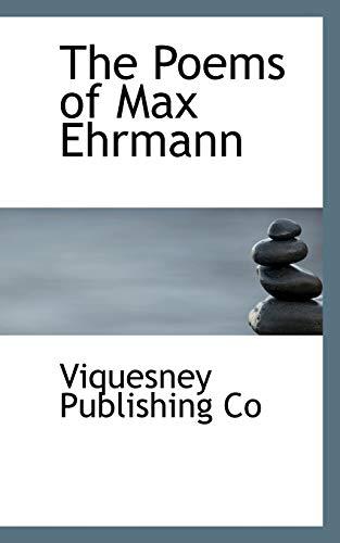 9781110575787: The Poems of Max Ehrmann